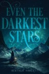EventheDarkestStars