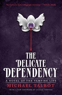 TheDelicateDependency