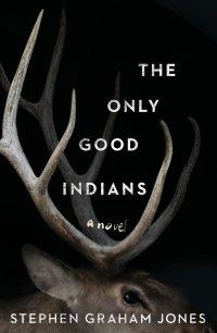 TheOnlyGoodIndians